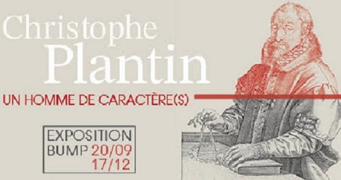 Exposition – Christophe Plantin. Un homme de caractère(s)